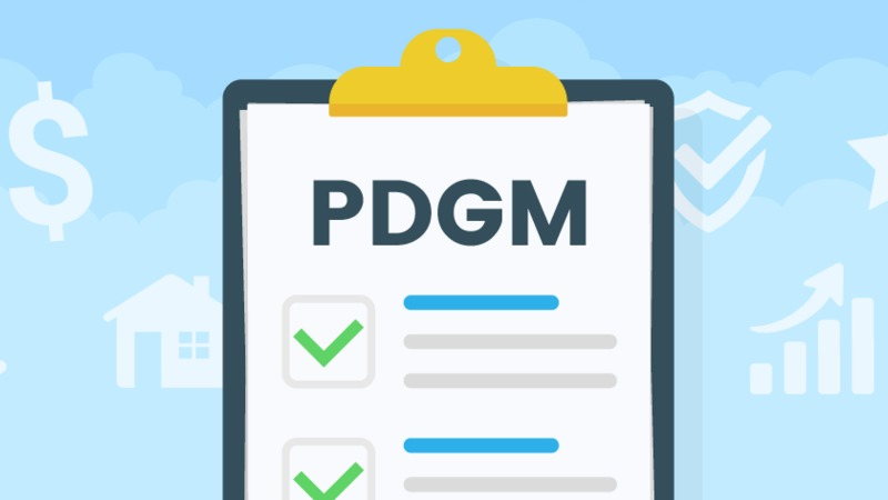 Patient Driven Groupings Model (PDGM)